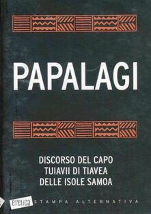 Writersfactory.it Papalagi: discorso del capo Tuiavii di Tiavea delle isole Samoa Image
