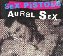 Aural Sex - CD Audio di Sex Pistols