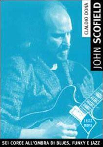 John Scofield. Una chitarra che parla di oggi