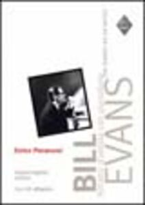 Bill Evans. Ritratto d'artista con pianoforte