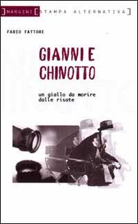 Gianni e Chinotto. Un giallo da morire dalle risate