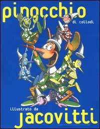 Pinocchio di Collodi illustrato da Jacovitti