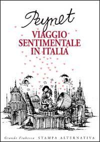 Viaggio sentimentale in Italia