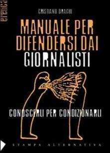 Rallydeicolliscaligeri.it Manuale per difendersi dai giornalisti Image