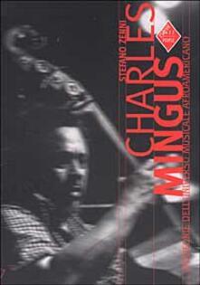 Antondemarirreguera.es Charles Mingus. Genio e sregolatezza Image