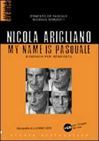 Nicola Arigliano. My name is Pasquale. Con CD-Audio