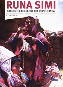 Premioquesti.it Runa Simi. Racconti e leggende del popolo inca Image