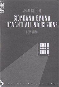 Giordano Bruno davanti all'inquisizione