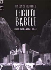 I figli di Babele. Racconti anticlericali