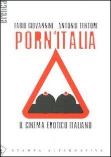 Camfeed.it Porn'Italia. Il cinema erotico italiano Image