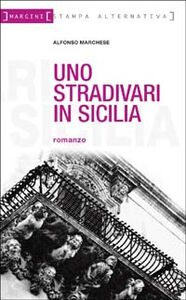 Uno Stradivari in Sicilia