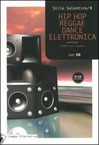 Hip hop, reggae, dance elettronica. Con CD Audio