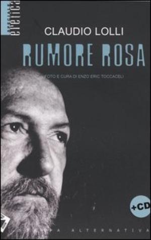 Rumore rosa. Con CD audio