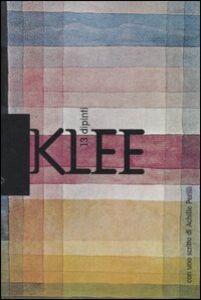 Foto Cover di Klee. 13 dipinti, Libro di Paul Klee, edito da Stampa Alternativa