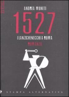 Ilmeglio-delweb.it 1527. I lanzichenecchi a Roma Image