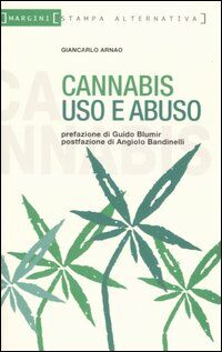 Cannabis. Uso e abuso