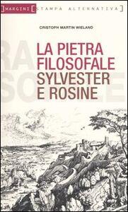 La pietra filosofale ovvero Sylvester e Rosine