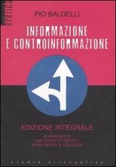 Informazione e controinformazione. Ediz. integrale