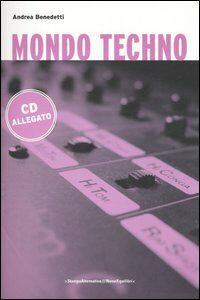 Mondo techno. Con CD Audio