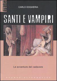 Santi e vampiri. Le avventure del cadavere