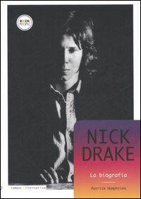 Nick Drake. La biografia