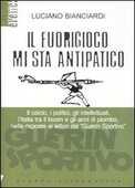 Libro Il fuorigioco mi sta antipatico Luciano Bianciardi