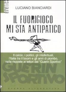 Il fuorigioco mi sta antipatico - Luciano Bianciardi - copertina