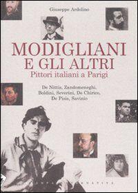 Modigliani e gli altri. Pittori italiani a Parigi