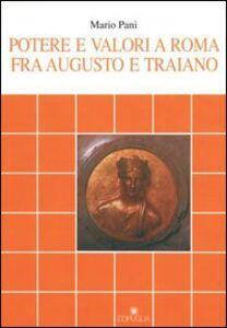 Potere e valori a Roma fra Augusto e Traiano