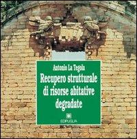 Recupero strutturale di risorse abitative degradate