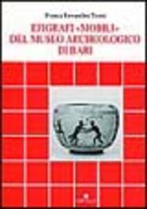 Epigrafi «Mobili» del Museo archeologico di Bari