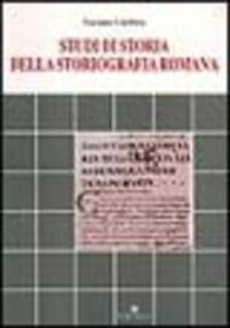 Studi di storia della storiografia romana