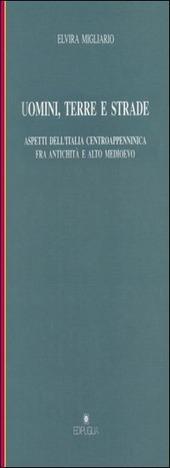 Uomini, terre e strade. Aspetti dell'Italia centroappenninica fra Antichita e Altomedioevo