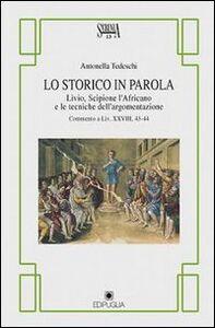Lo storico in parola. Livio, Scipione l'Africano e le tecniche dell'argomentazione