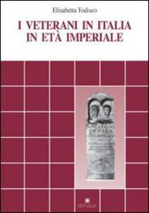 I veterani in Italia in età imperiale