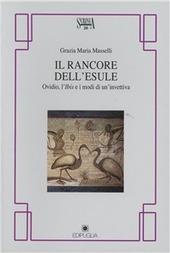 Il rancore dell'esule. Ovidio, l'Ibis e i modi dell'invettiva
