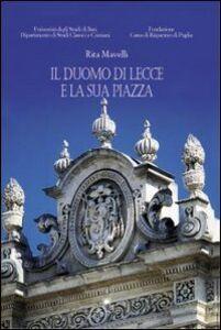 Il Duomo di Lecce e la sua piazza