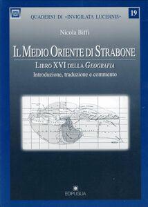 Il Medio Oriente di Strabone. Libro 16° della Geografia