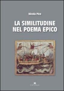 La similitudine nel poema epico. Omero, Apollonio Rodio, Virgilio, Ovidio, Lucano, Valerio Flacco, Stazio