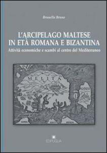L' arcipelago maltese in età romana e bizantina