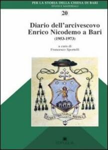 Diario dell'arcivescovo Enrico Nicodemo a Bari (1953-1973)