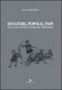Senatori, popolo, papi. Il governo di Roma al tempo dei valentiniani