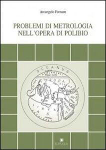 Problemi di metrologia nell'opera di Polibio