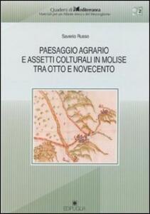 Paesaggio agrario e assetti colturali in Molise tra Otto e Novecento