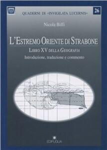 L' Estremo oriente di Strabone. Libro 15º della geografia