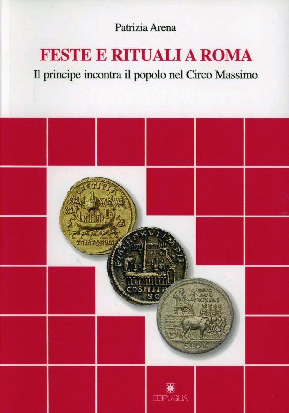 Feste e rituali a Roma. Il principe incontra il popolo al circo Massimo