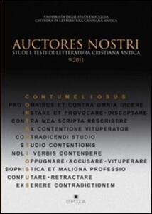 Auctores nostri. Studi e testi di letteratura cristiana antica (2011). Vol. 9