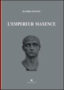 L' empereur Maxence