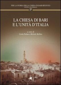 La chiesa di Bari e l'unità d'Italia