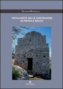 Peculiarità delle costruzioni in pietra a secco